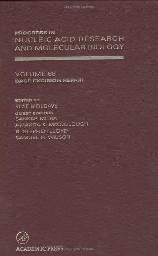 Base Excision Repair, Volume 68 (Progress in