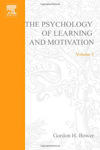 9780125433051: Psychology of Learning and Motivation: v. 5: Advances in Research and Theory
