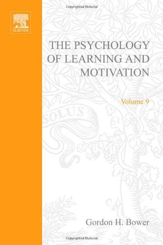 PSYCHOLOGY OF LEARNING&MOTIVATION:V.9, Volume 9: Kenneth W. Et