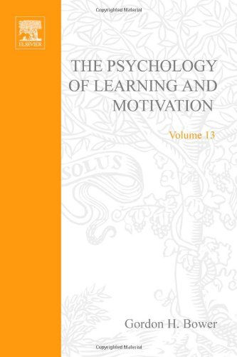 9780125433136: Psychology of Learning and Motivation: v. 13: Advances in Research and Theory