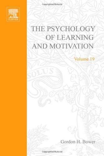 9780125433198: PSYCHOLOGY OF LEARNING&MOTIVATION:V19, Volume 19 (Psychology of Learning and Motivation)