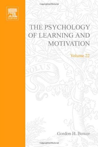 9780125433228: PSYCHOLOGY OF LEARNING&MOTIVATION:V22, Volume 22 (Psychology of Learning and Motivation)