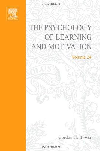 9780125433242: PSYCHOLOGY OF LEARNING&MOTIVATION V24, Volume 24 (Psychology of Learning and Motivation)