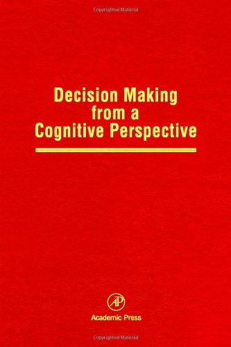 9780125433327: Decision Making from a Cognitive Perspective, Volume 32: Advances in Research and Theory (Psychology of Learning & Motivation)