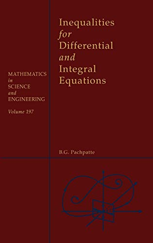Inequalities for Differential and Integral Equations (=Mathematics: Pachpatte, B. G.: