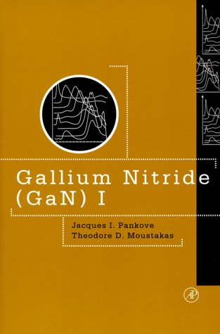 9780125440561: Gallium nitride (GaN) I (Semiconductors and semimetals)