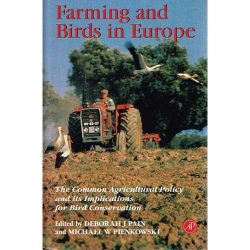 9780125442800: Farming and Birds in Europe: Common Agricultural Policy and Its Implications for Bird Conservation