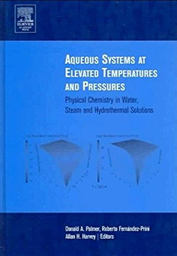 9780125444613: Aqueous Systems at Elevated Temperatures and Pressures: Physical Chemistry in Water, Steam and Hydrothermal Solutions