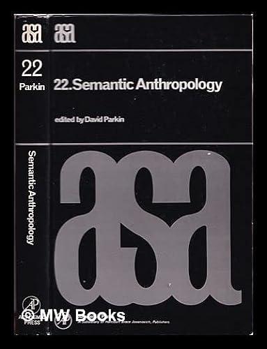 9780125451802: Semantic Anthropology (Asa Monographs)