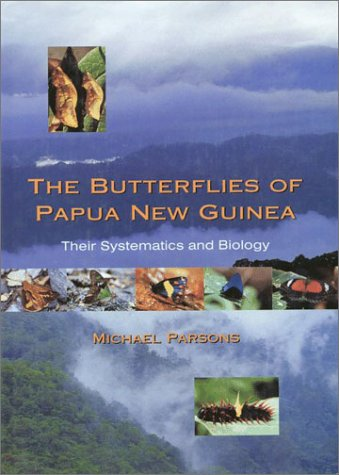 9780125455558: The Butterflies of Papua New Guinea: Their Systematics and Biology