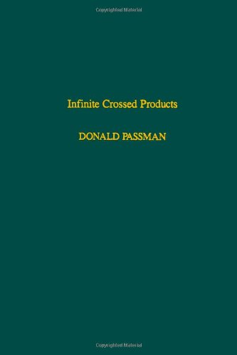 9780125463904: Infinite crossed products, Volume 135 (Pure and Applied Mathematics)