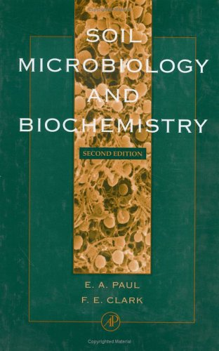 9780125468060: Soil Microbiology and Biochemistry, Second Edition