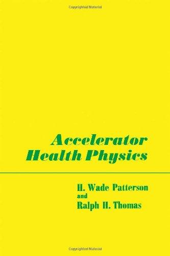 9780125471503: Accelerator Health Physics