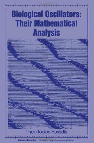 9780125473507: Biological Oscillators: Their Mathematical Analysis