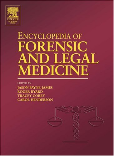 9780125479707: Encyclopedia of Forensic and Legal Medicine