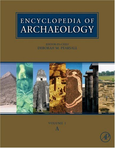 9780125480314: Encyclopedia of Archaeology, Three-Volume Set: Volume 1