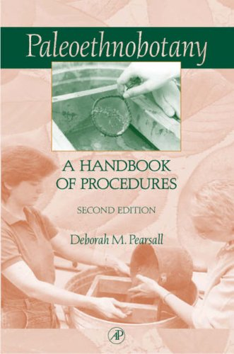 9780125480369: Paleoethnobotany: A Handbook of Procedures