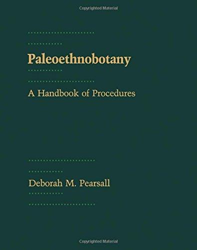 9780125480406: Paleoethnobotany: A Handbook Of Procedures