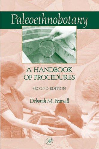 9780125480420: Paleoethnobotany: A Handbook of Procedures