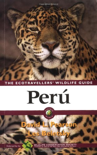 Perú - The Ecotravellers' Wildlife Guide.