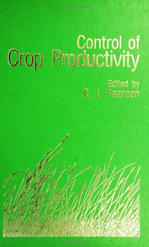 9780125482806: Control of Crop Productivity
