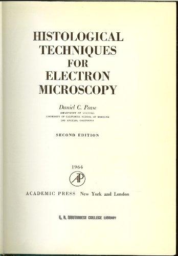 Histological Techniques for Electron Microscopy: Pease, Daniel C.