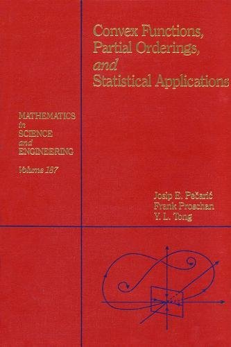 9780125492508: Convex Functions, Partial Orderings and Statistical Applications (Mathematics in Science & Engineering)
