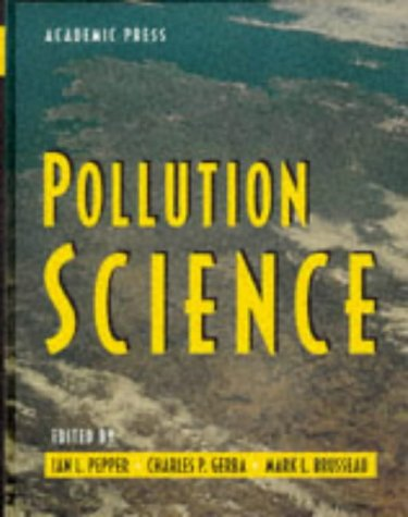 9780125506601: Pollution Science