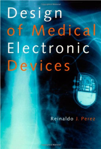 9780125507110: Design of Medical Electronic Devices