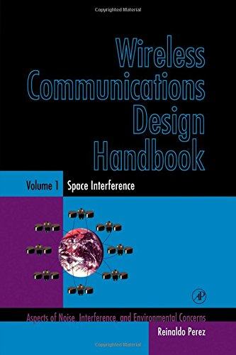 9780125507219: Wireless Communications Design Handbook, Volume 1: Space Interference: Aspects of Noise, Interference and Environmental Concerns