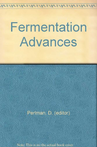 9780125508506: Fermentation Advances