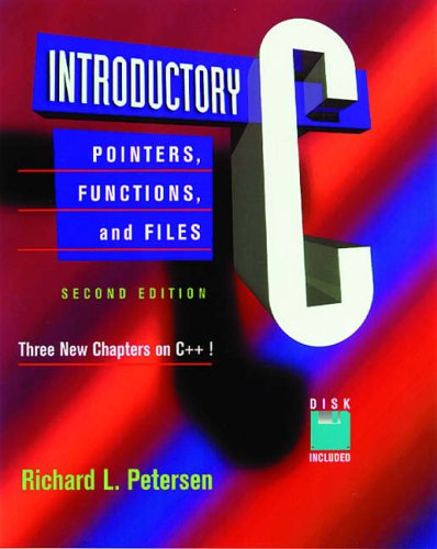 9780125521420: Introductory C: Pointers, Functions and Files