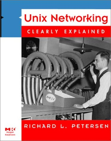 9780125521451: UNIX Networking Clearly Explained
