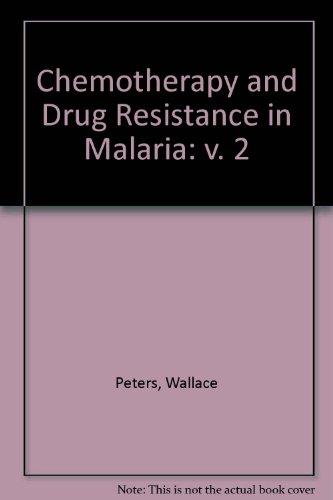 9780125527224: Chemotherapy and Drug Resistance in Malaria: v. 2