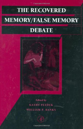 9780125529754: The Recovered Memory/False Memory Debate,