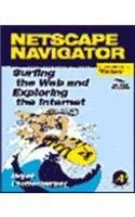 9780125531320: Netscape Navigator: Windows Version: Surfing the Web and Exploring the Internet