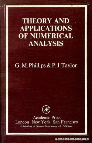 9780125535564: Theory and Applications of Numerical Analysis