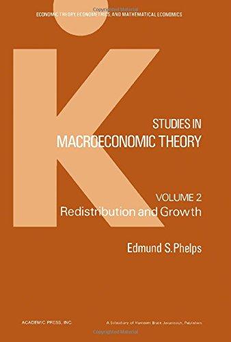 9780125540025: Studies in Macroeconomic Theory: Redistribution and Growth v. 2 (Economic theory, econometrics, and mathematical economics)