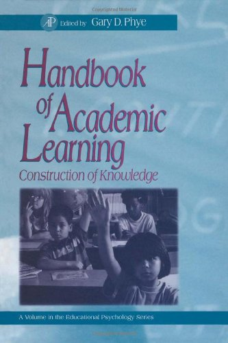 9780125542555: Handbook of Academic Learning: The Construction of Knowledge (Educational Psychology Series)