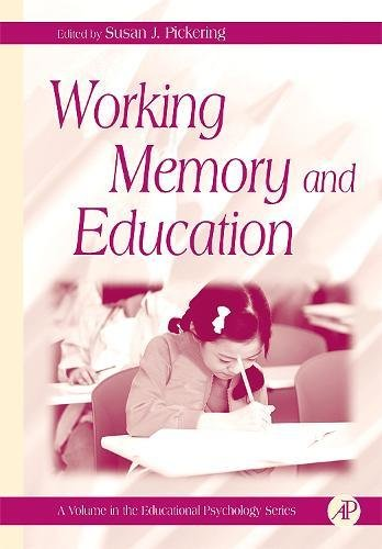 9780125544658: Working Memory and Education (Educational Psychology)