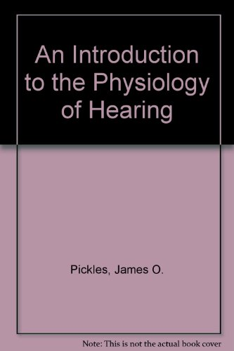 9780125547536: An Introduction to the Physiology of Hearing