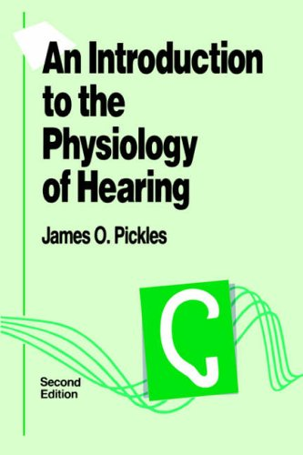 9780125547543: An Introduction to the Physiology of Hearing