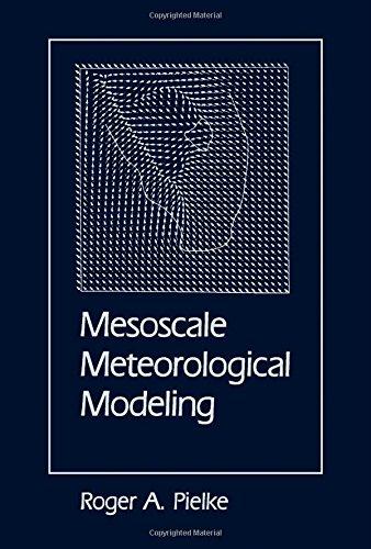 9780125548205: Mesoscale Meteorological Modeling
