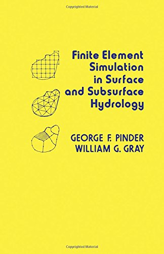 9780125569507: Finite Element Simulation in Surface and Subsurface Hydrology