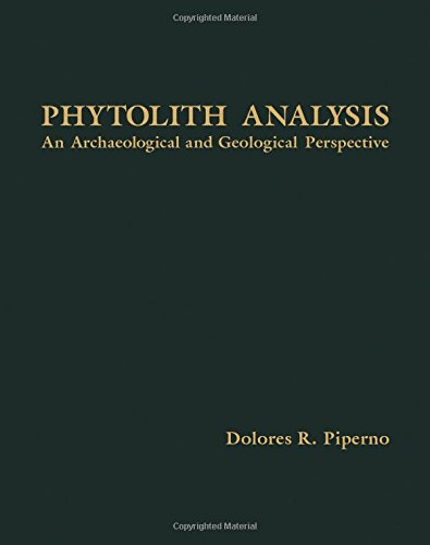 9780125571753: Phytolyth Analysis: An Archaeological and Geological Perspective