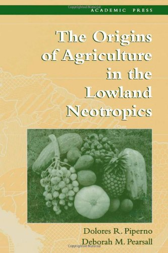9780125571807: The Origins of Agriculture in the Lowland Neotropics