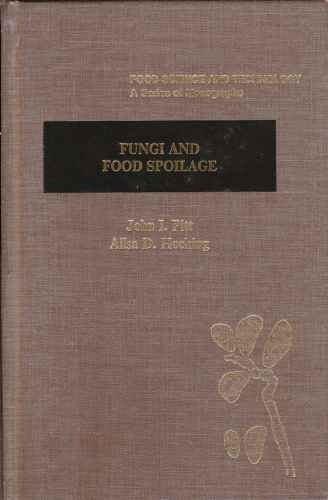 9780125577304: Fungi and Food Spoilage (Food Science & Technology Monographs)