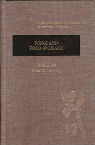 9780125577304: Fungi and Food Spoilage