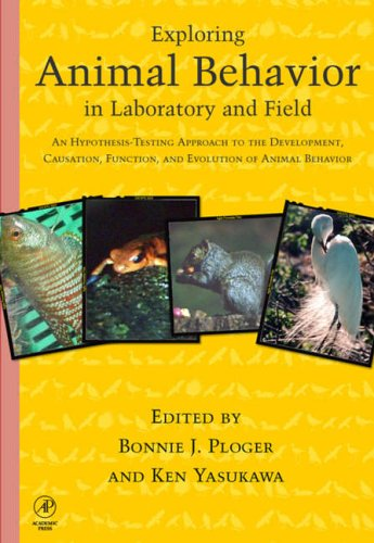 9780125583305: Exploring Animal Behavior in Laboratory and Field: An Hypothesis-Testing Approach to the Development, Causation, Function, and Evolution of Animal ... Function, and Evolution of Animal Behavior