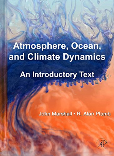 9780125586917: Atmosphere, Ocean and Climate Dynamics: An Introductory Text (International Geophysics Series)